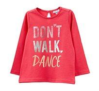 """טי שרט כותנה שרוולים ארוכים לילדות עם הדפס """"DON'T WALK DANCE"""" בצבע ורוד"""